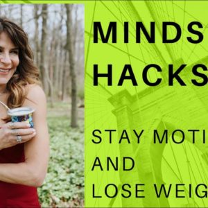 How to stay Motivated to Eat healthy | 6 #Motivation Hacks | Lose Weight | Women Over 50