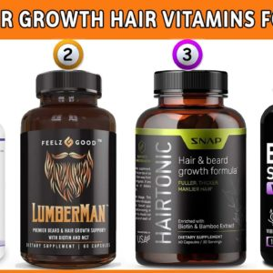 Best Hair Growth Hair Vitamins for Men For Hair Growth And Thickness