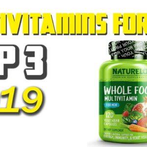 Best Multivitamins For Men 2019 - Best Vitamins for Men