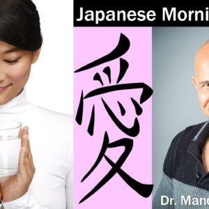 Japanese Morning Ritual Will Keep You Young, Trim & Healthy | Dr Alan Mandell, DC