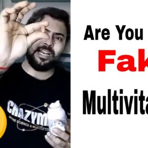 Are You Using Fake multivitamins | how to avoid buying fake vitamins and supplements