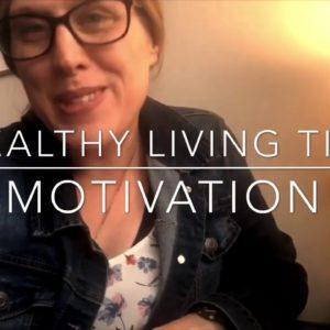 Healthy Living Tip: Grabbing hold of Motivation