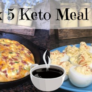 Keto Week 5 Meal Prep | Weight Loss Motivation | Healthy Living