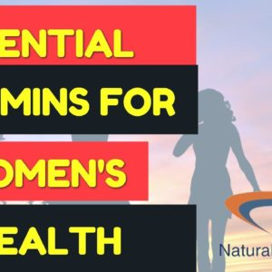 Vitamins For Women - Essential Vitamins and Minerals for Women's Health And Childbearing N