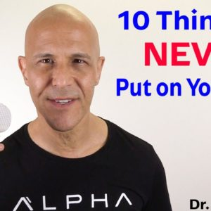 Never Put These Things on Your Face | Dr Alan Mandell, DC