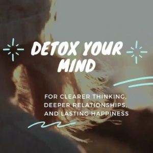How to Detox Your Mind From Modern Day Culture | Healthy Living, March 17, 2020