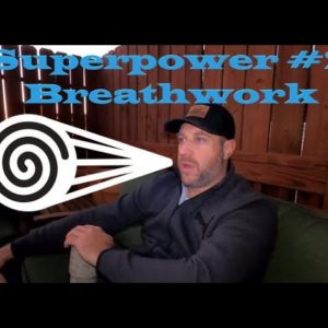 Superpower #2 - Breathwork - Wim Hof Method - Change your life with the power of the breath!