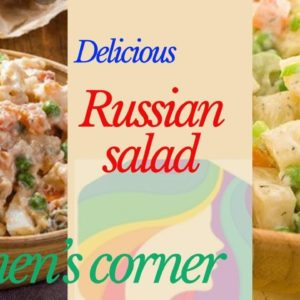 Russian Salad | Women's Corner | Easy, Simple full of Vitamins and Proteins