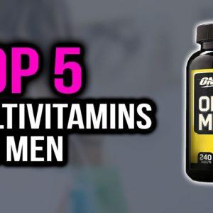 Top 5 Best Multivitamins For Men in 2020