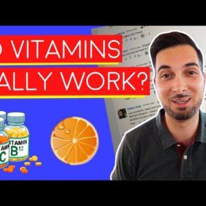 Vitamins | Multivitamins | Do Multivitamins Work