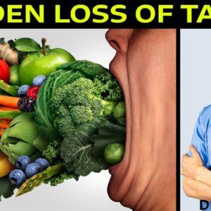 Sudden Loss of Taste?   Dr Alan Mandell