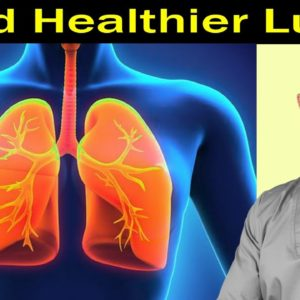 Build Healthier Lungs...Just 5 Minutes a Day | Dr Alan Mandell, DC
