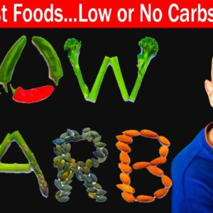Healthiest Foods With Low or No Carbs (Sugars) | Dr Alan Mandell, DC