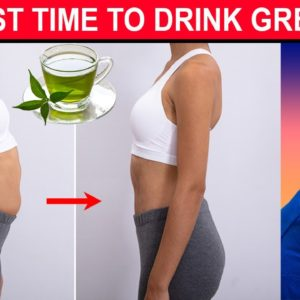 Burn Belly Fat Faster...The Best Time to Drink Green Tea | Dr Alan Mandell, DC