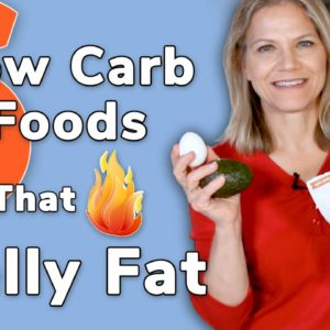 6 Low Carb Foods That Burn Belly Fat - Are You Eating Them?