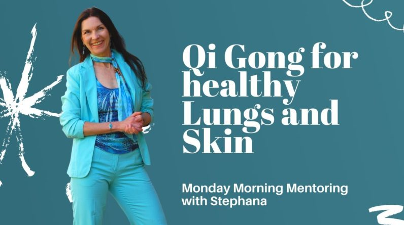 Qi Gong Exercise to support the lungs and skin and balances the energy inside and outside the body