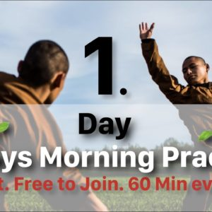 ? 6-Days Morning Practice ? Day 1: Opening Training (60 Min)