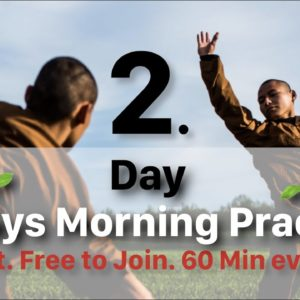 ? 6-Days Morning Practice ? Day 2: Strengthening Training (60 Min)