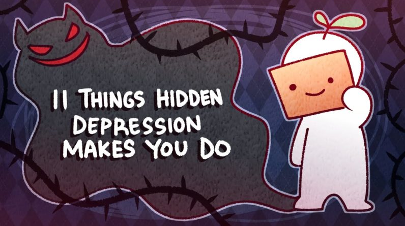 11 Things Hidden Depression Make You Do