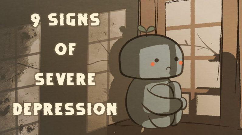9 Warning Signs of Severe Depression