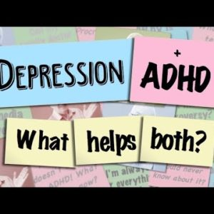 Depression and ADHD What Helps Both