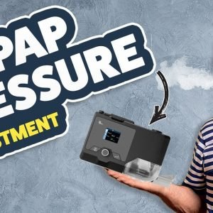 📈 📉 CPAP Pressure! Too Low, Too High, Just Right. How To Adjust Your CPAP Pressure Levels